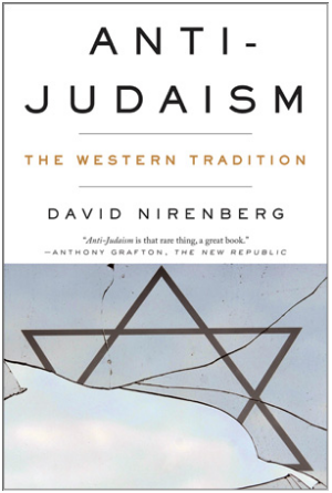 Anti-Judaism: The Western Tradition , W.W. Norton (2013).
