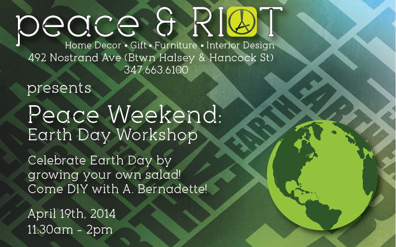 Hi everyone, we have an Earth Day event coming up on Saturday April 19th which is great for all ages. A. Bernadette is going to lead a workshop on how to use recycled plastic bottles to grow your own salad. A. Bernadette works with 100 artisans from Uganda who create accessories from recycled materials using traditional weaving techniques. In New York, A. Bernadette invites you to explore the unknown by participating in its 'Trash to Treasure' youth programs geared towards innovative recycling education. Check out her site for more info. http://www.abernadette.com/ - Peace Out   Chuz & Lionel
