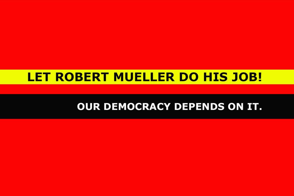 Let mueller do his job v3 copy.jpg