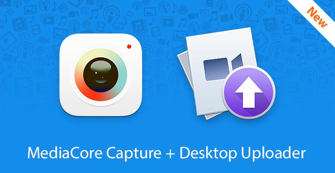 MediaCore-Capture-+-Uploader.jpg