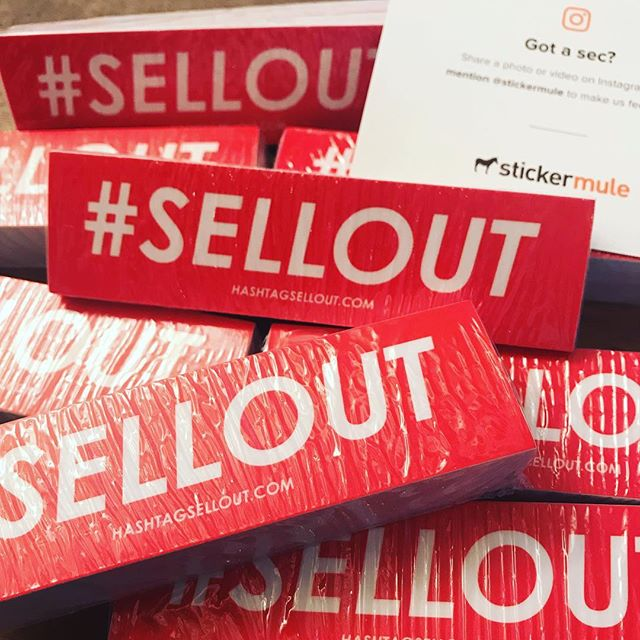 Marketing is life. Thanks @stickermule #SELLOUT ✊