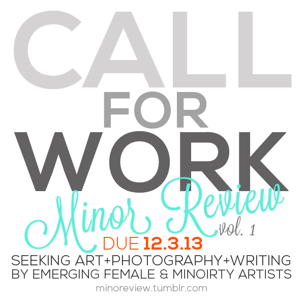 Minor Review: Call for Work (2013)