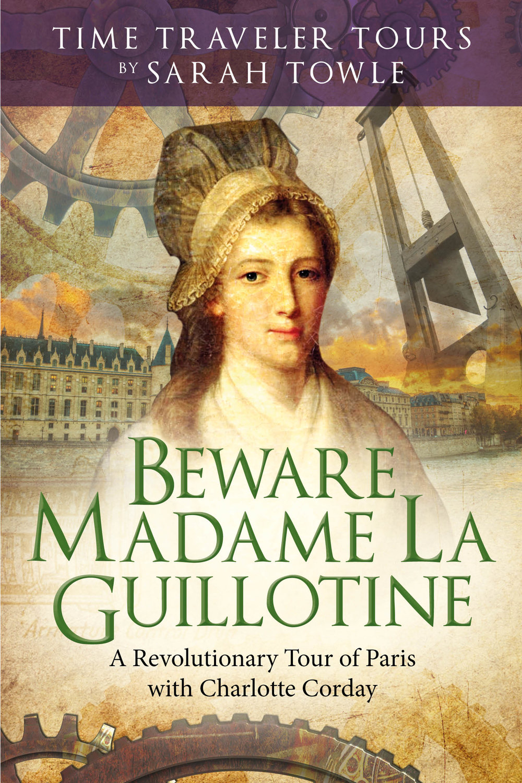 Beware Madame La Guillotine Cover.jpg