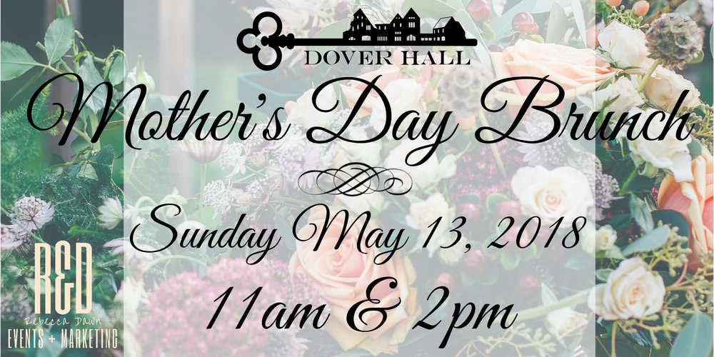 Mother's Day at Dover Hall