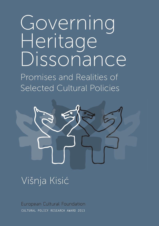 Cpra european cultural foundation cpra 2013 governing heritage dissonance by vinja kisic publicscrutiny Images