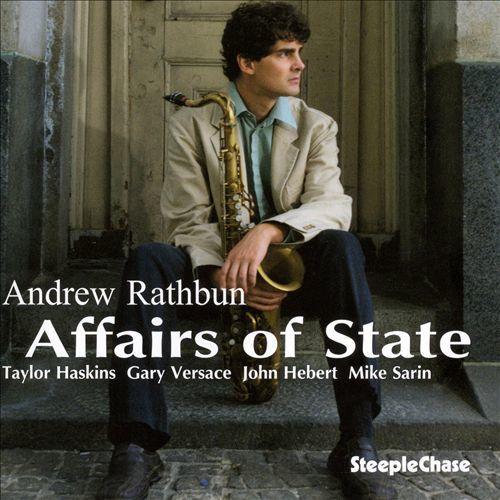 Andrew Rathbun 'Affairs of State' (2007)