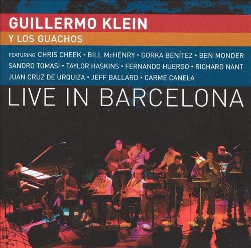 Guillermo Klein y los Guachos 'Live In Barcelona' (2005)
