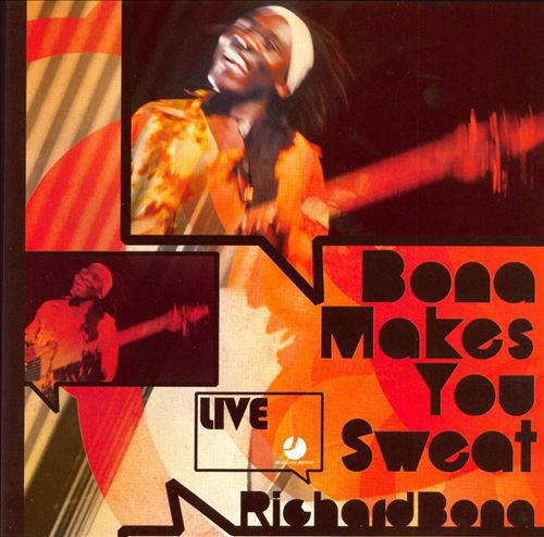 Richard Bona 'Bona Maeks You Sweat' (2008)