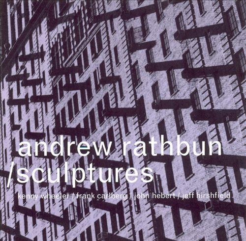 Andrew Rathbun  'Sculptures' (2002)