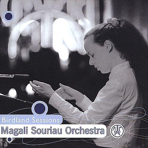 Magali Souriau Orchestra  'Birdland Sessions' (2000)