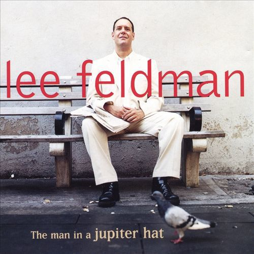 Lee Feldman 'The Man in a Jupiter Hat' (2000)