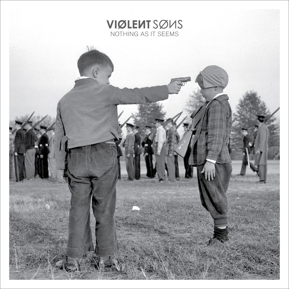 Violent Sons - Nothing as it Seems Bridge Nine Records