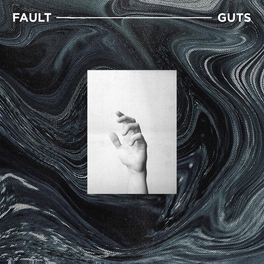 Fault - GUTS