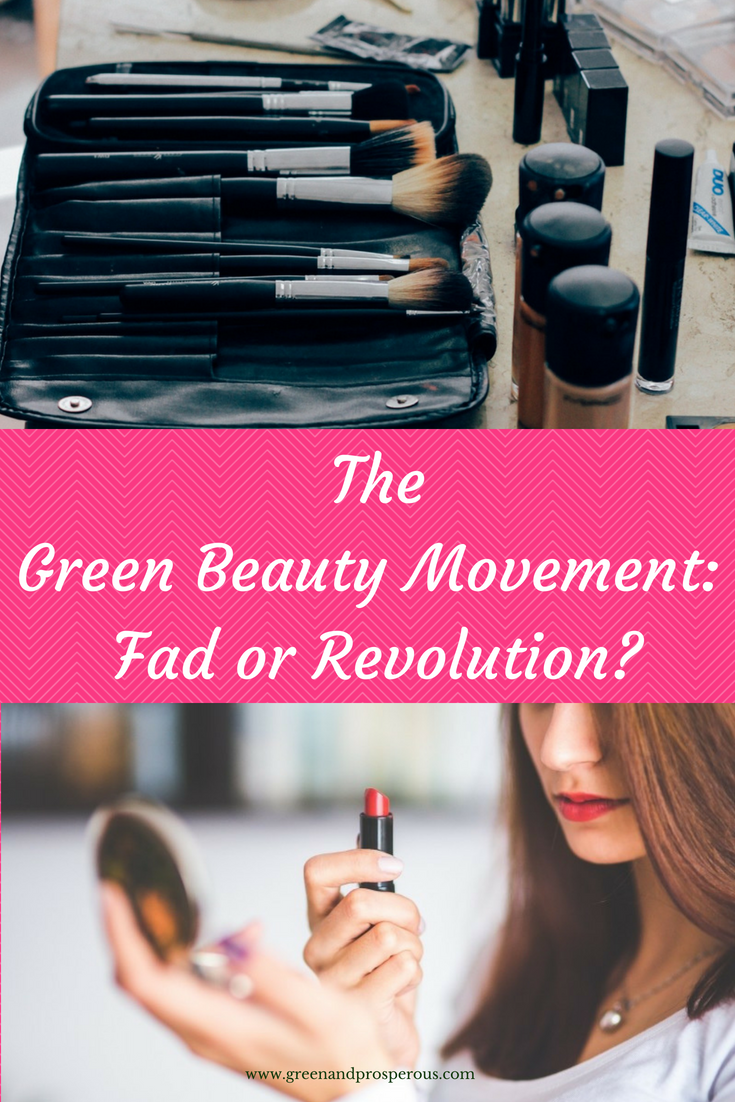 The Green Beauty Movement_ Fad or Revolution_.png