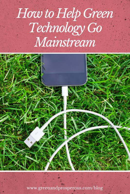 help green technology go mainstream