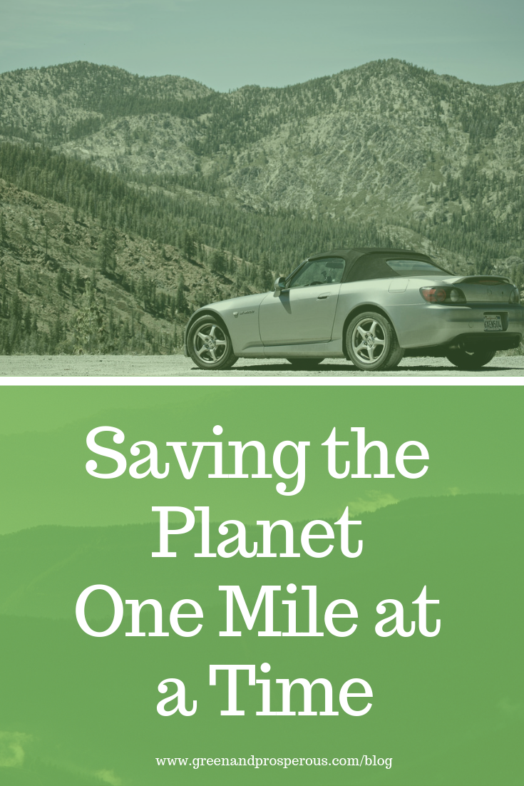 saving the planet one mile at a time