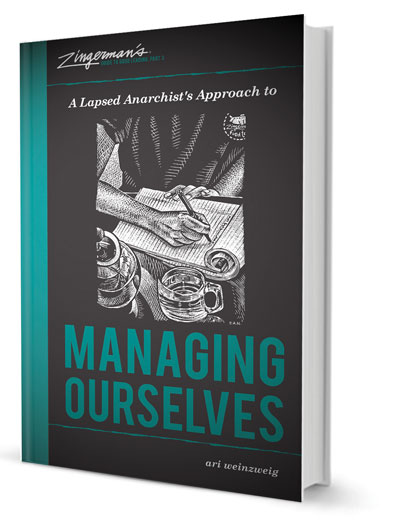 Read an excerpt from  A Lapsed Anarchist's Approach to Managing Ourselves