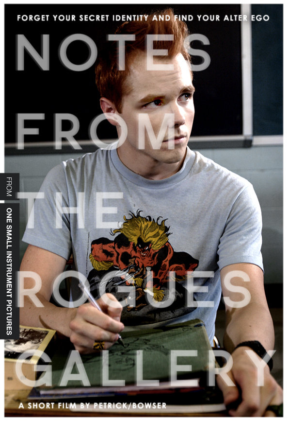 Promotional poster for the short film Notes From The Rogues Gallery.