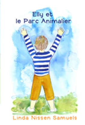 Elly et le Parc Animalier (French Edition)