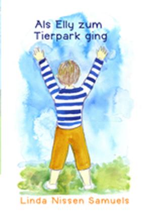 Als Ella zum Tierpark ging (German Edition)