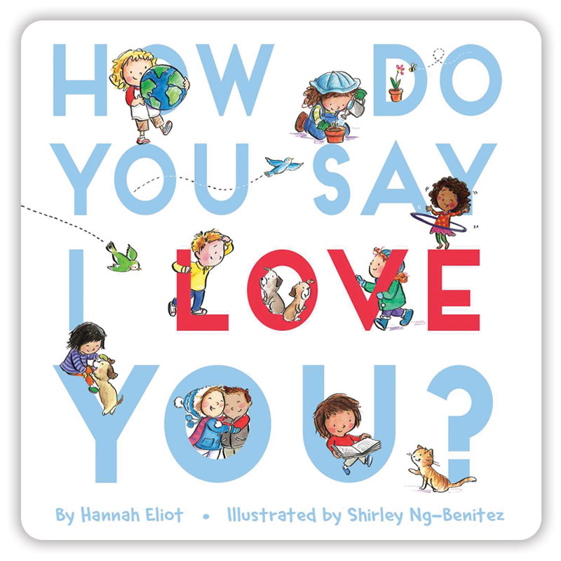 How Do You Say I Love You? Board Book