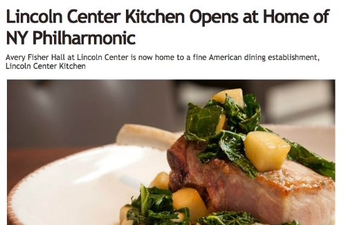 """Lincoln Center Kitchen Opens at Home of NY Philharmonic,"" The Daily Meal, September 2014"