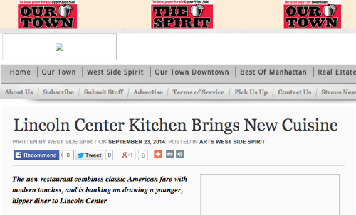 """Lincoln Center Kitchen Brings New Cuisine,"" newyorkpress.com, September, 2014"