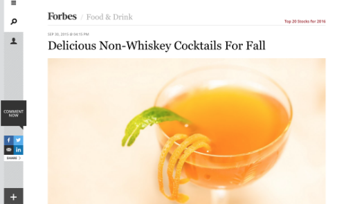 """Delicious Non-Whiskey cocktails for Fall,""  Forbes.com,  September 2015"