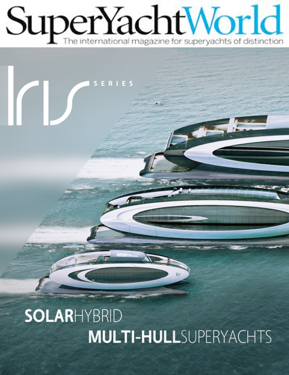 FUTURE SUPERYACHT CONCEPT: ERAMOTIVE'S MULTIHULLS  The Florida-based design team at  Eramotive  have come up with the Iris series, a trio of hybrid multi-hulled superyacht concepts in 45-metre, 75-metre and 125-metre forms. The curious elliptical superstructure shape allows for the maximum coverage of surface areas with photo-voltaic panels that in turn creates a projected zero-emissions cruising speed of ten knots....