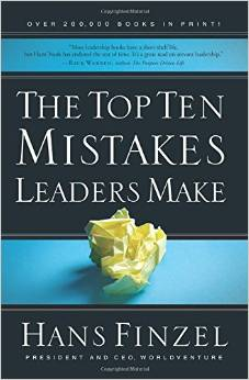 Top Ten Mistakes Leaders Make, by Hans Finzel is available from Amazon and other fine retailers.