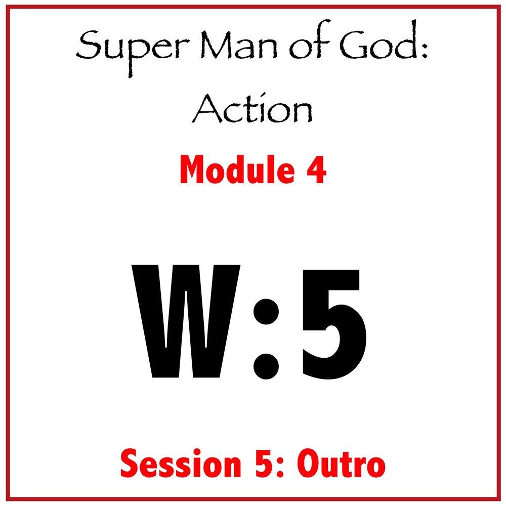 Module 4: Session 5 (Outro)