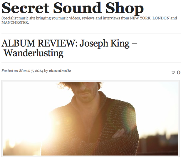 http://secretsoundshop.com/2014/03/07/album-review-joseph-king-wanderlusting/