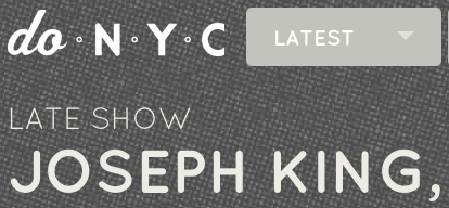http://donyc.com/events/2013/12/11/joseph-king