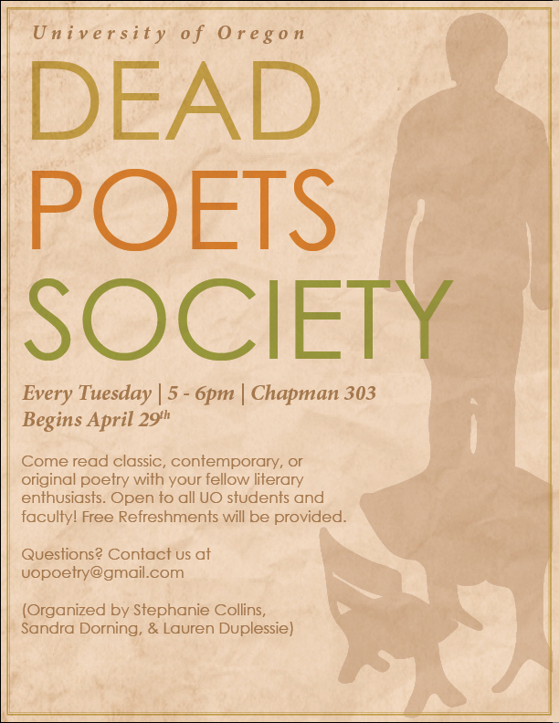 """Poster I made for the Honors College's new """"Dead Poets Society."""""""