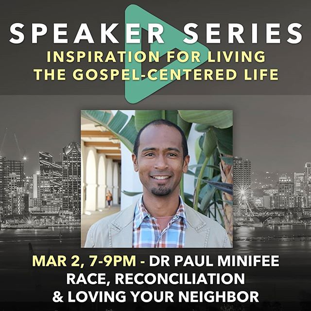 THIS FRIDAY: Dr Paul Minifee of SDSU shares about race, racism, and loving your neighbor, teaching how to seek common ground with diverse groups of people, including those we've hurt, and how to rebuild relationships based on a shared mission #renewthecity #vpsd #community