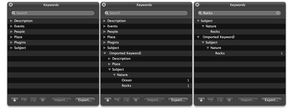 Left to Right: Before import, After import, Keyword search example