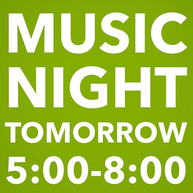 DONT FORGET!  Tomorrow is music night! Live music and delicious coffee. ☕️5:00-8:00pm. See you there!