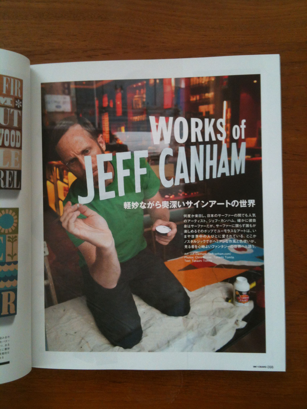 "Pix I took of the ridiculously talented Jeff Canham in the latest issue of Japanese Surf mag  ""On The Board"""