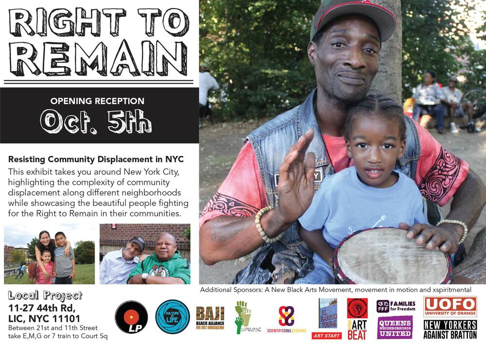 RIGHT TO REMAIN: Resisting Community Displacement in NYC | Oct. 5-19th | Join us for the closing Soul Session Oct. 19th!
