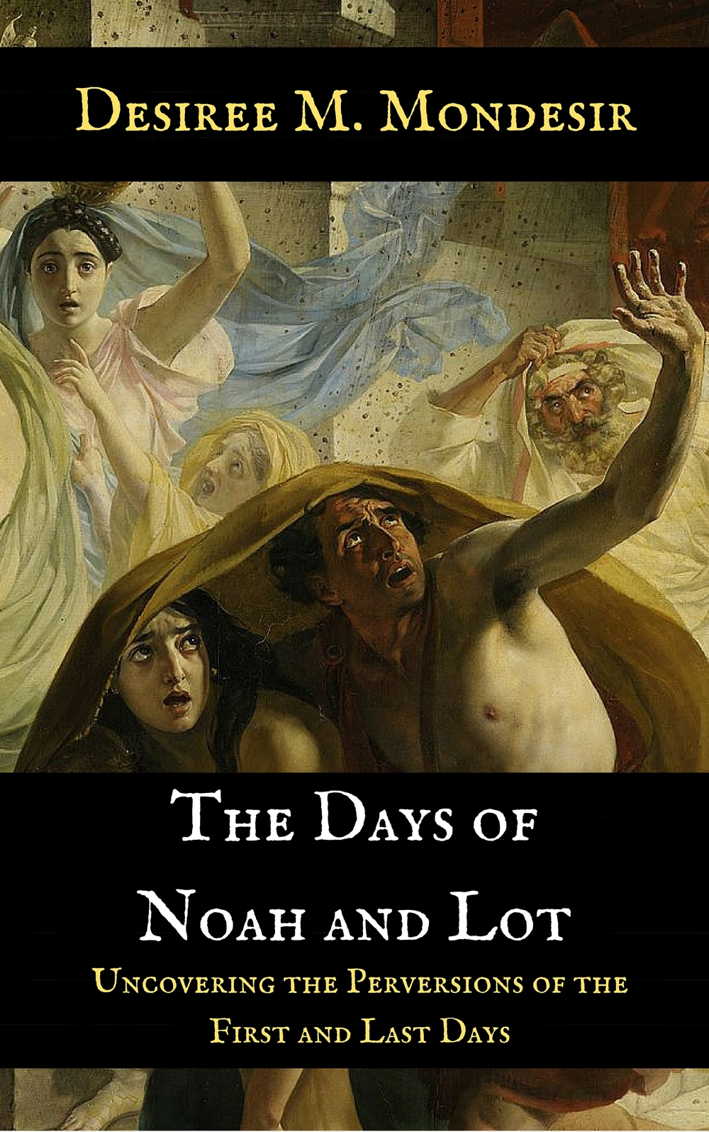 BUY THE DAYS OF NOAH AND LOT TODAY!