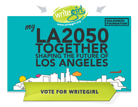WriteGirl_LA2050-vote-writegirl.jpg