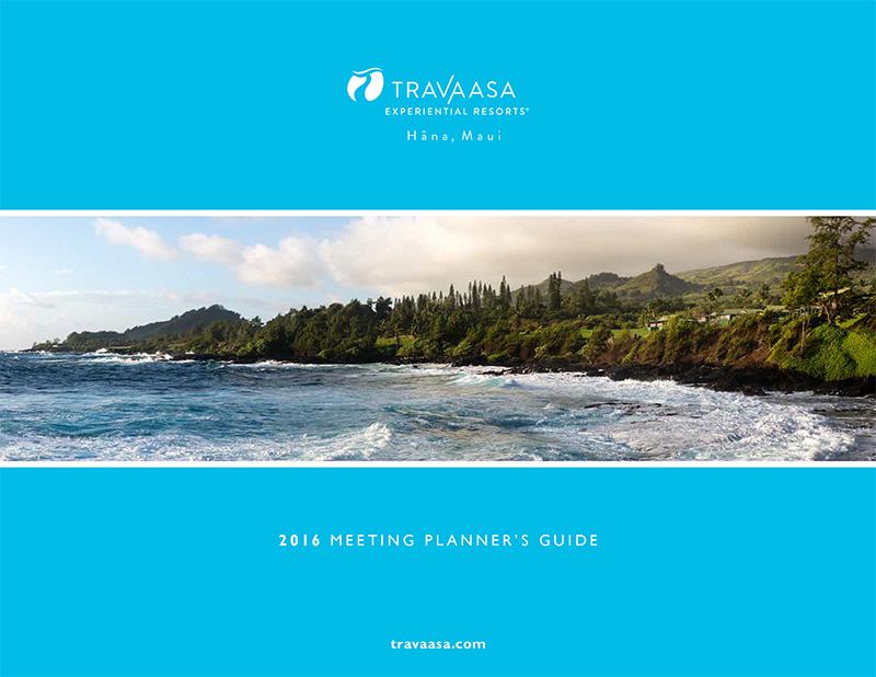 Travaasa Hana, Maui  Meeting Planner's Guide