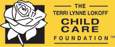 Terri Lynne Lokoff Child Care Foundation