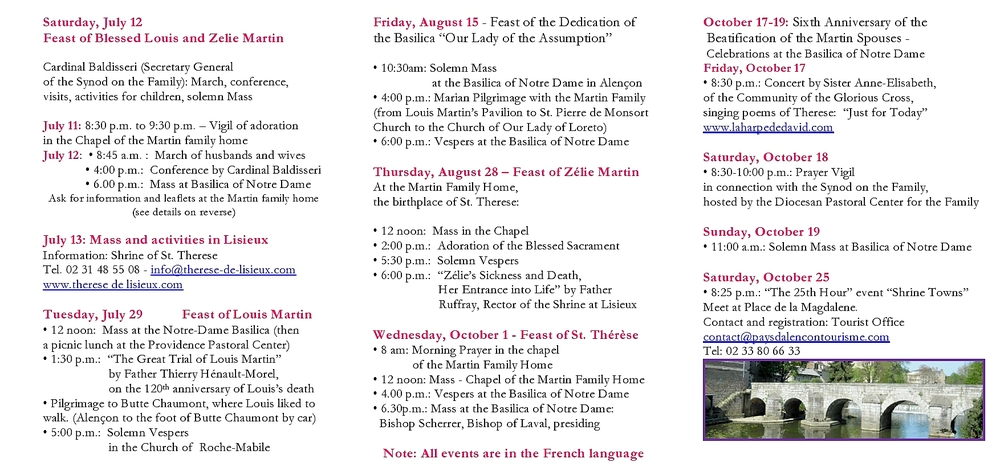 Please see the    original programme in French    at the site of the Shrine of Alencon.  Please also visit the    English Web site of the Shrine of Alencon    to learn more about Blessed Louis and Zelie.