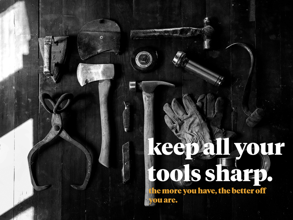 all of these tools help you to succeed, but you need to utilize every single one of them. using half your toolbox doesn't make sense when you have the ability to use all of it.