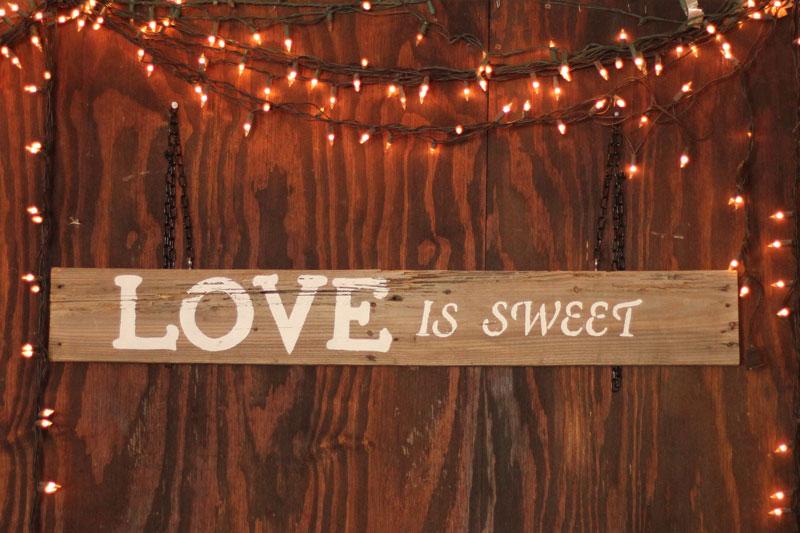 LOVE IS SWEET - $15