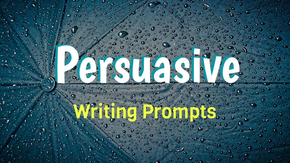 Persuasive_Essay_Writing_Prompts (1).JPG