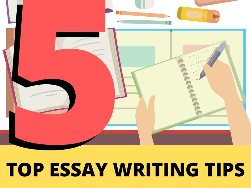 Top 5 Essay Writing Tips — Literacy Ideas