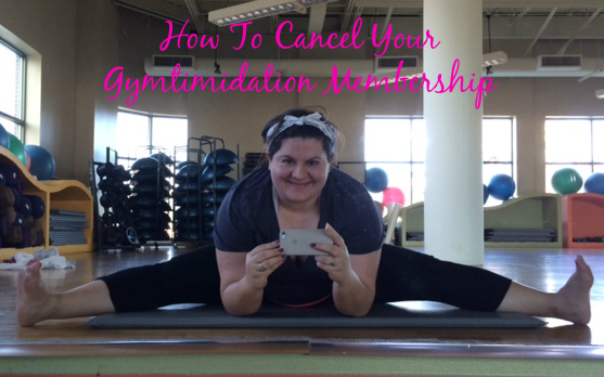 How To Cancel Your Gymtimidation Membership