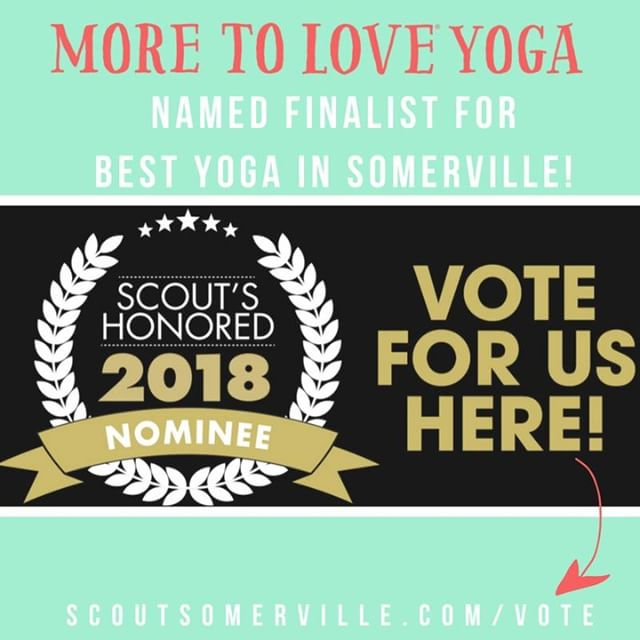 """Big news! I am excited to share that More to Love Yoga is a finalist for Somerville Scout's @scoutmags annual Scout's Honored Award in the category of Best Yoga!⠀⠀⠀⠀⠀⠀⠀⠀⠀ ⠀⠀⠀⠀⠀⠀⠀⠀⠀ Here's how you can vote for More to Love (takes less than 30 seconds):⠀⠀⠀⠀⠀⠀⠀⠀⠀ ⠀⠀⠀⠀⠀⠀⠀⠀⠀ Head to my bio link and click """"VOTE FOR MTLYOGA!""""⠀⠀⠀⠀⠀⠀⠀⠀⠀ -Click on the category of """"Beauty & Wellness""""⠀⠀⠀⠀⠀⠀⠀⠀⠀ -Add your email, click to the second page until you find """"Yoga"""" -- select More to Love!⠀⠀⠀⠀⠀⠀⠀⠀⠀ -Hit SUBMIT⠀⠀⠀⠀⠀⠀⠀⠀⠀ -BOOM! DONE! [you can totally vote for other categories too, but not required to send in  your vote]⠀⠀⠀⠀⠀⠀⠀⠀⠀ ⠀⠀⠀⠀⠀⠀⠀⠀⠀ BOOM! DONE!⠀⠀⠀⠀⠀⠀⠀⠀⠀ ⠀⠀⠀⠀⠀⠀⠀⠀⠀ Voting for the Scout's Honored Award starts TODAY (Monday, June 25) so let's WIN this thing together, Lovelies! Tag a friend in the area and ask them to vote too :) Thank you so much for the support! #moretoloveyoga ⠀⠀⠀⠀⠀⠀⠀⠀⠀ .⠀⠀⠀⠀⠀⠀⠀⠀⠀ .⠀⠀⠀⠀⠀⠀⠀⠀⠀ .⠀⠀⠀⠀⠀⠀⠀⠀⠀ .⠀⠀⠀⠀⠀⠀⠀⠀⠀ #boston#somerville#cambridge#newengland#bostonpride#bostonstrong#bostonfitness#somervillelocalfirst#scoutshonored2018#DavisSquare#unionsquare#Love#bodylove#yoga#plussizeyoga#curvyyoga#bodypositve"""